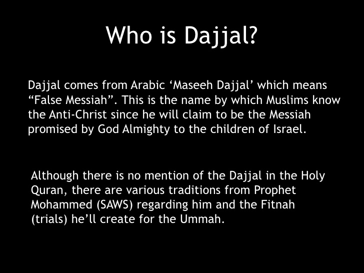 where will Dajjal come from