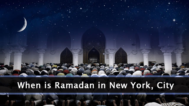 when is Ramadan in New York
