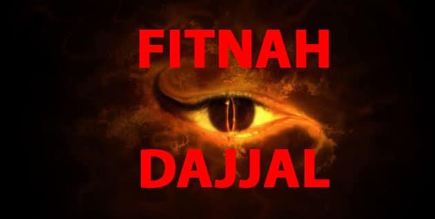 Fitnah of Dajjal – When Will Dajjal al-Masih Arrive?