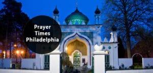 Prayer Times Philadelphia