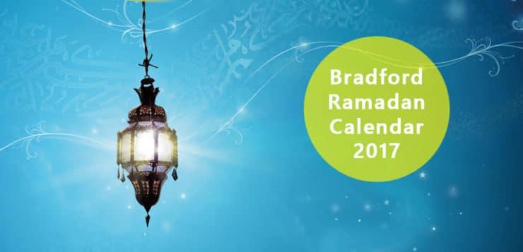 bradford ramadan calendar 2017