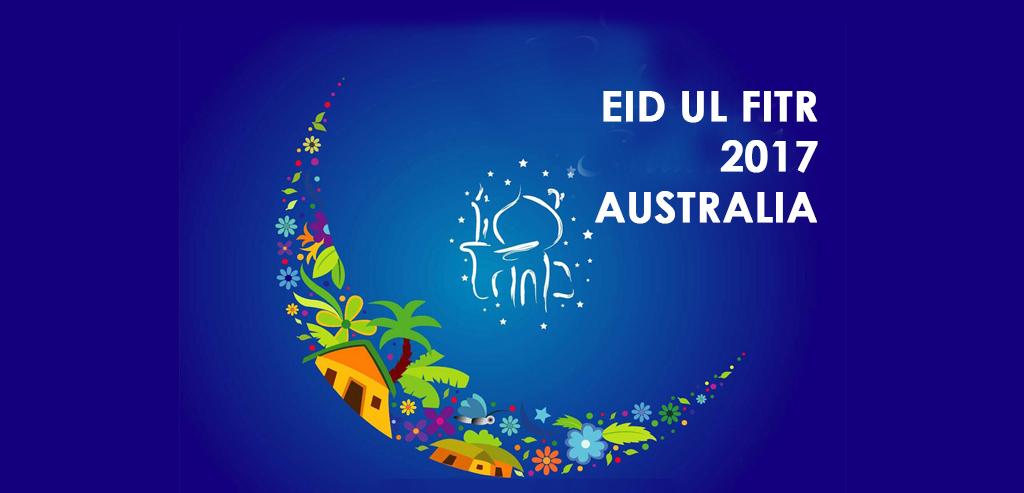 eid ul fitr 2017 Australia