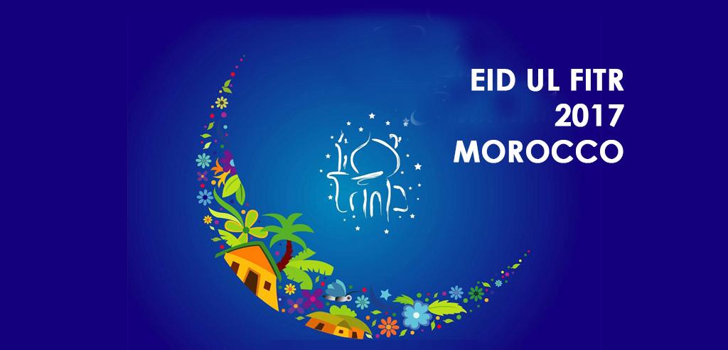 eid ul fitr 2017 Morocco