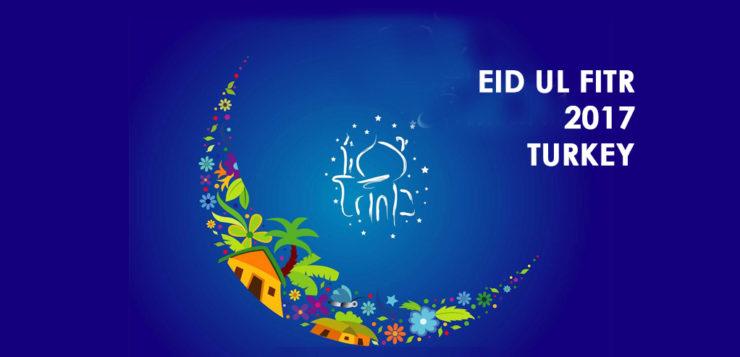 eid ul fitr 2017 Turkey