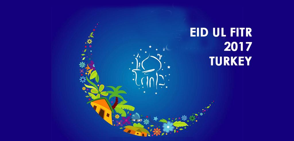 eid ul fitr 2018 in Turkey