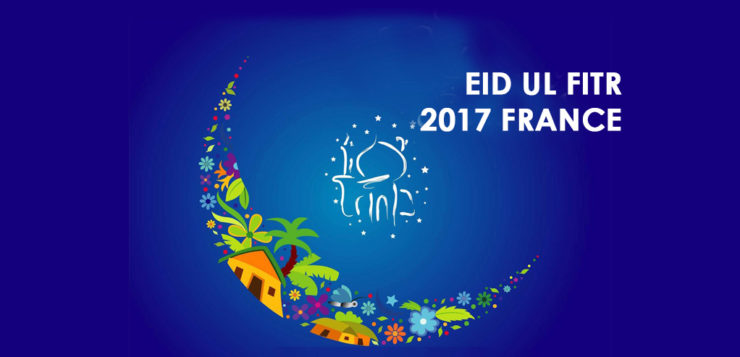 eid ul fitr 2017 france