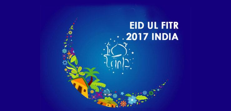 eid ul fitr 2017 india