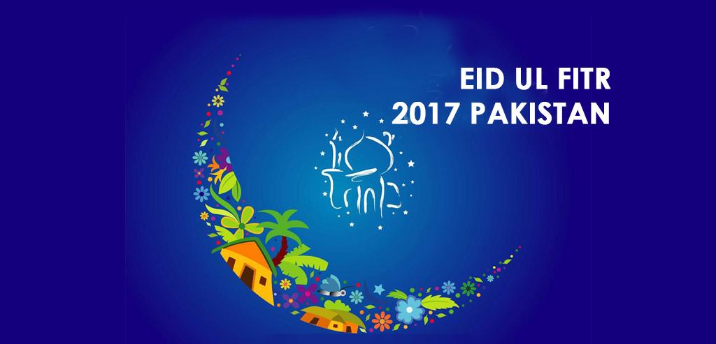 eid ul fitr 2017 pakistan