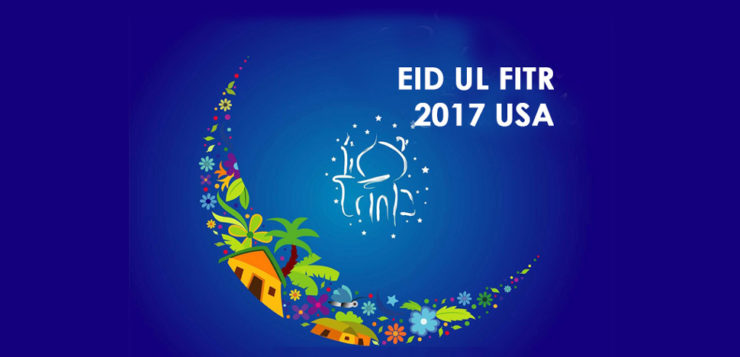 eid ul fitr 2017 usa