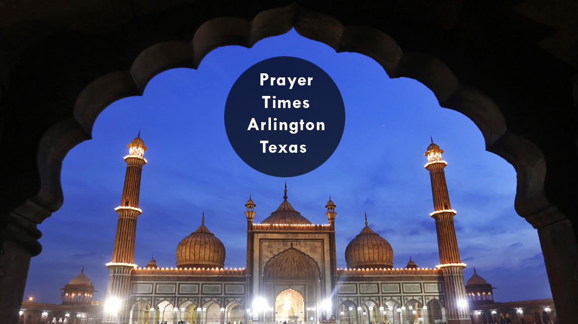 prayer times Arlington Tx