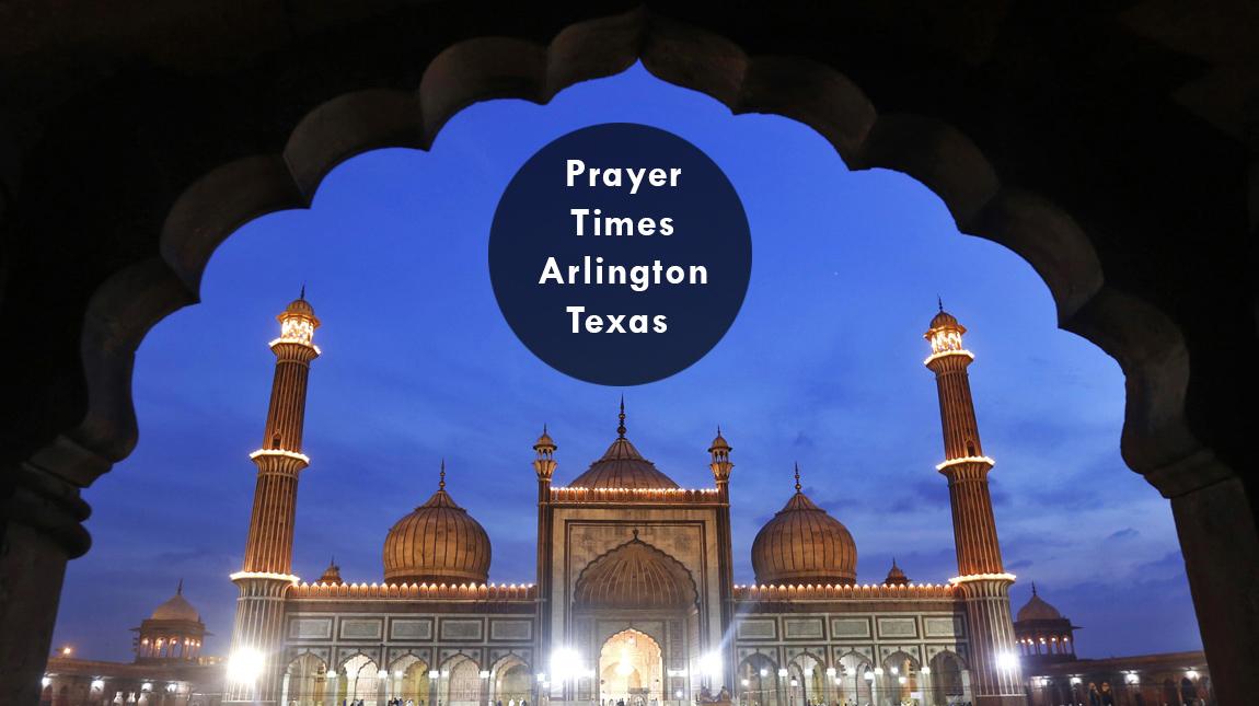 prayer times Arlington Tx