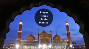 prayer times santa monica