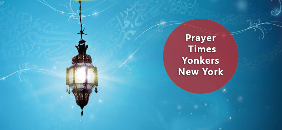 prayer times Yonkers NY