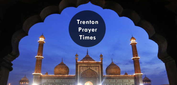 Trenton prayer times