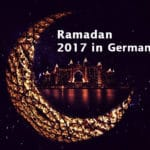 Holy Month Ramadan 2017 Germany is coming in 26 May
