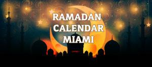 Ramadan Calendar Miami 2017