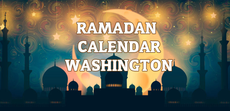 Ramadan Calendar Washington DC 2017