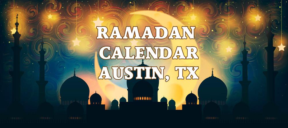 Ramadan Calendar Austin 2018