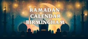 Birmingham Ramadan Calendar 2017
