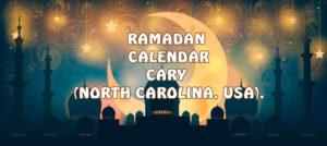 Ramadan Calendar Cary 2018