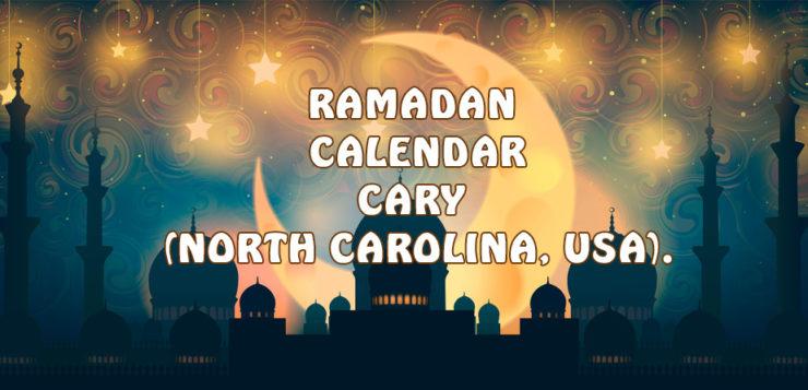 Ramadan Calendar Cary 2017