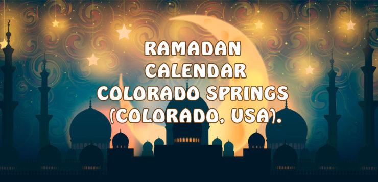 Ramadan Calendar Colorado Springs 2017