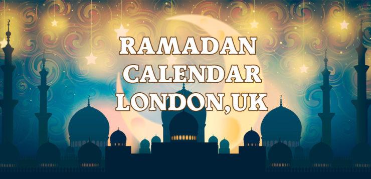 Ramadan Calendar London 2017