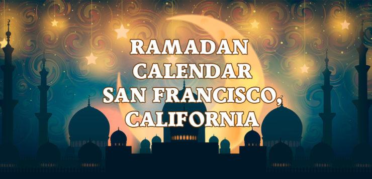 Ramadan Calendar San Francisco 2017