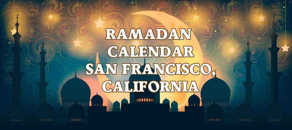 Ramadan Calendar San Francisco 2018