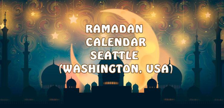 Ramadan Calendar Seattle 2017