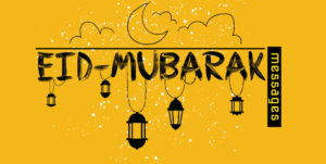 Eid Mubarak Messages wishes