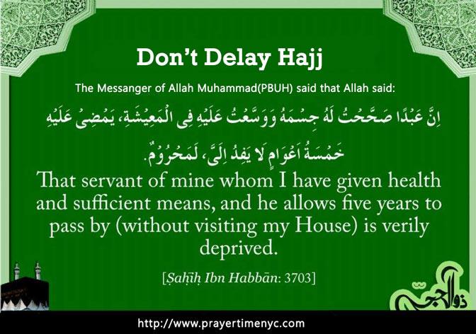 Dont delay hajj hadith