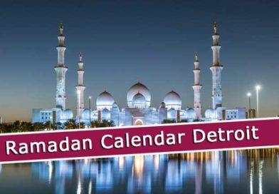 Ramadan Calendar Detroit